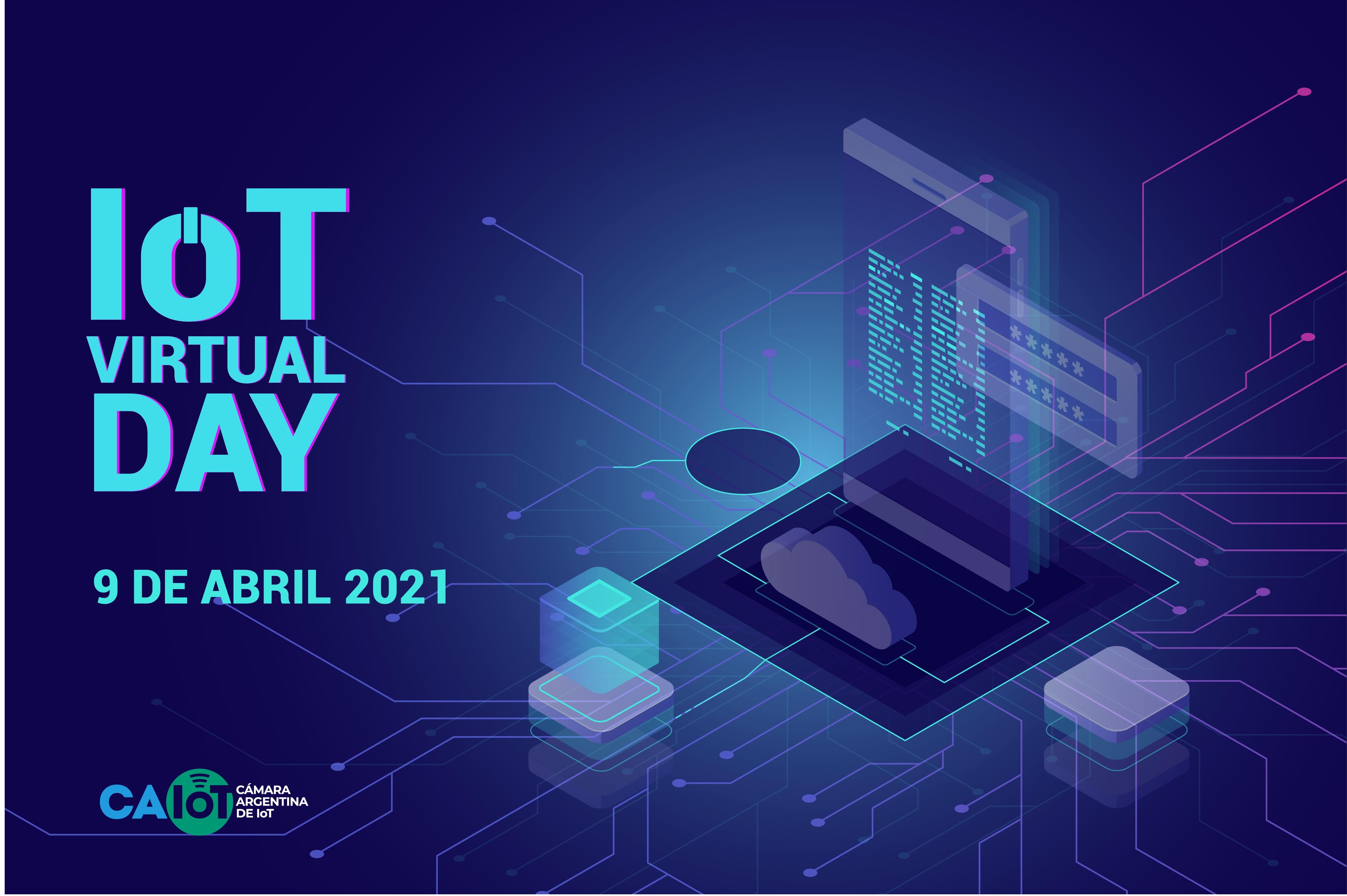 """El """"IoT Virtual Day"""" congregará en Abril a la comunidad de Internet de las Cosas"""