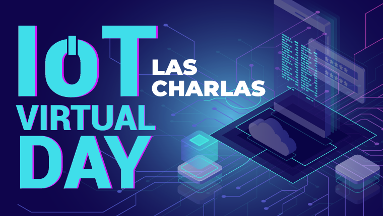 Reviví el IoT Virtual Day 2021